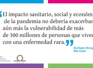 El impacto sanitario, social y económico de la pandemia no debería exacerbar aún más la vulnerabilidad de más de 300 millones de personas que viven con una enfermedad rara.