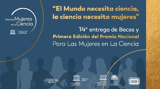 L'Oréal reconocerá a más científicas en México e incrementa el valor económico del premio 'Para las Mujeres en la Ciencia'