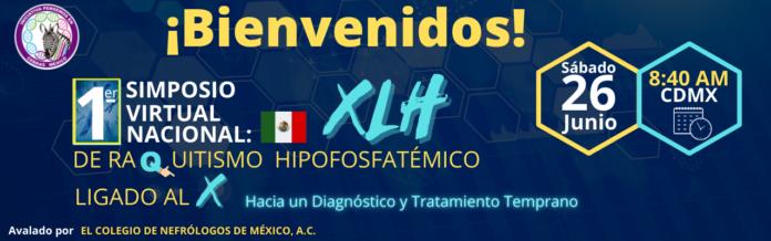 Simposio Virtual Nacional de Raquitismo Hipofosfatémico Ligado al X