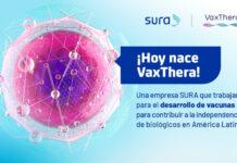 VaxThera, de Grupo SURA, nace en Colombia para investigación y desarrollo de vacunas para América Latina
